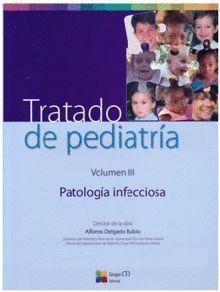TRATADO DE PEDIATRIA T. III PATOLOGIA INFECCIOSA