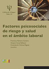 FACTORES PSICOSOCIALES DE RIESGO Y SALUD EN EL AMBITO LABORAL