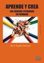 APRENDE Y CREA LOS GENEROS LITERARIOS EN PRIMARIA