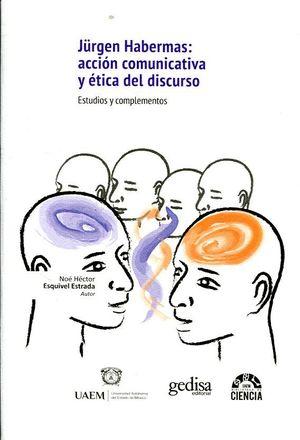 JURGEN HABERNAS: ACCI�N COMUNICATIVA Y �ETICA DEL DISCURSO