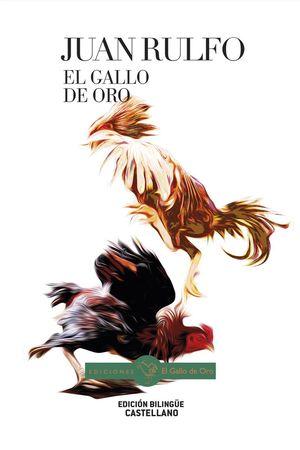 EL GALLO DE ORO / URREZKO OILARRA (BILINGUE)