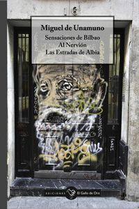 SENSACIONES DE BILBAO / AL NERVION / LAS ESTRADAS DE ALBIA