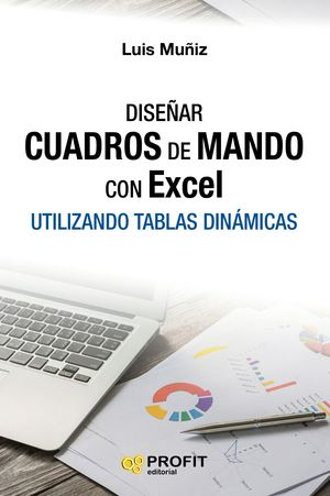 DISEÑAR CUADROS DE MANDO CON EXCEL