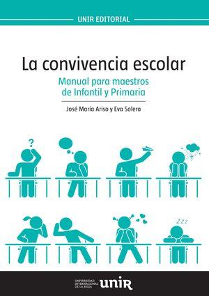 CONVIVENCIA ESCOLAR. MANUAL PARA MAESTROS DE INFANTIL Y PRIMARIA.