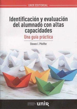 IDENTIFICACIÓN Y EVALUACIÓN DEL ALUMNADO CON ALTAS CAPACIDADES