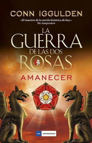 LA GUERRA DE LAS DOS ROSAS. AMANECER