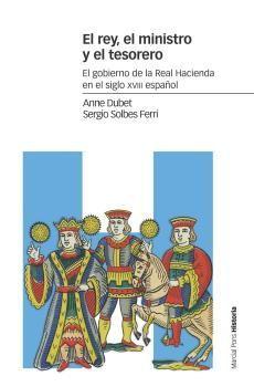 EL REY, EL MINISTRO Y EL TESORERO