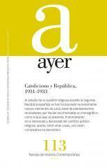 AYER 113 CATOLICISMO Y REPÚBLICA 1931-1933