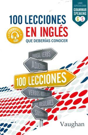 100 LECCIONES EN INGLES QUE DEBERÍAS CONOCER