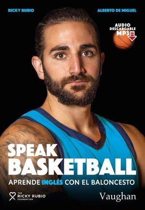 SPEAK BASKETBALL. APRENDE INGLÉS CON EL BALONCESTO
