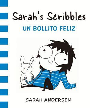 SARAH'S SCRIBBLES 2. UN BOLLITO FELIZ