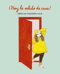 HOY HE SALIDO DE CASA!