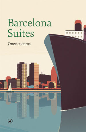 BARCELONA SUITES. ONCE CUENTOS