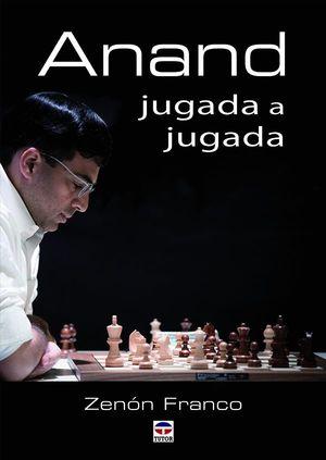 ANAND. JUGADA A JUGADA