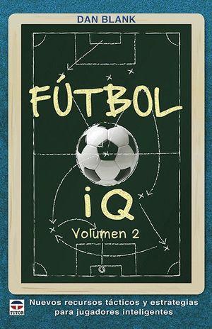 FUTBOL I Q VOLUMEN 2