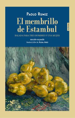 EL MEMBRILLO DE ESTAMBUL (BILINGUE)