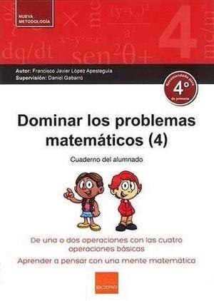 DOMINAR LOS PROBLEMAS MATEMÁTICOS (4)