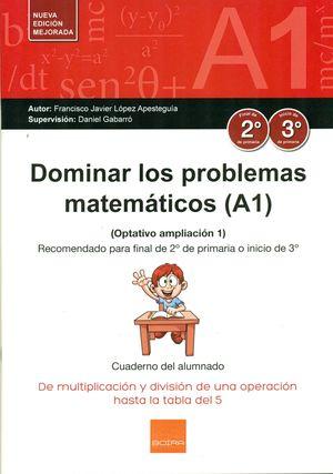 DOMINAR LOS PROBLEMAS MATEMÁTICOS (A1)
