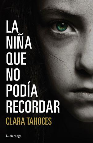 LA NIÑA QUE NO PODÍA RECORDAR