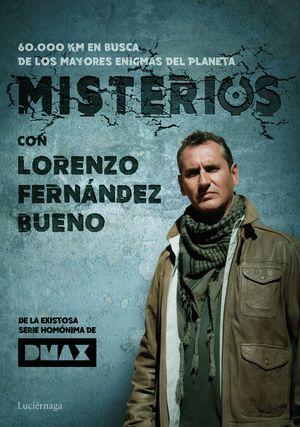 MISTERIOS CON LORENZO FERNÁNDEZ BUENO