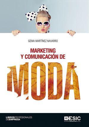 MARKETING Y COMUNICACION DE MODA