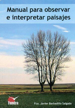 MANUAL PARA OBSERVAR E INTERPRETAR PAISAJES