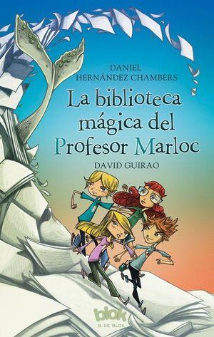 LA BIBLIOTECA MAGICA DEL PROFESOR MARLOC