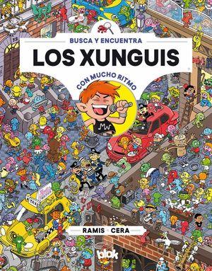 LOS XUNGUIS CON MUCHO RITMO - BUSCA Y ENCUENTRA