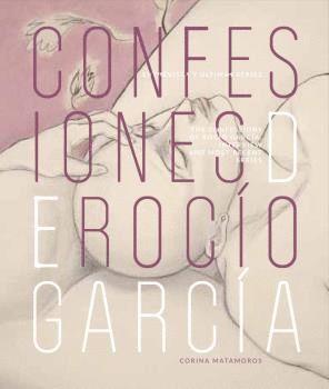 CONFESIONES DE ROCÍO GARCIA