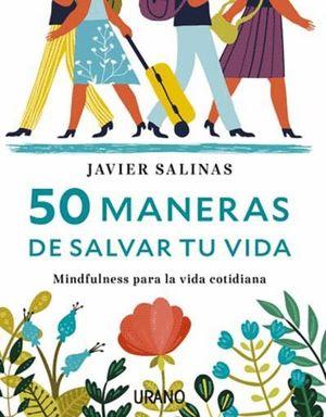 50 MANERAS DE SALVAR TU VIDA
