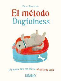 EL METODO DOGFULNESS
