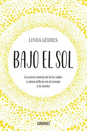 BAJO EL SOL