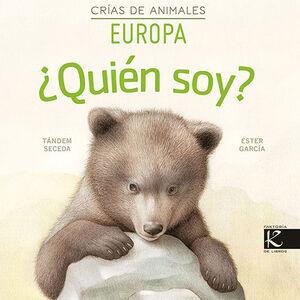 CRIAS DE ANIMALES. EUROPA. QUIEN SOY?