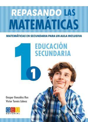 REPASANDO LAS MATEMATICAS 1.1 EDUCACIÓN SECUNDARIA