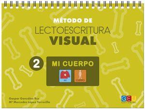 MÉTODO DE LECTOESCRITURA VISUAL 2 MI CUERPO