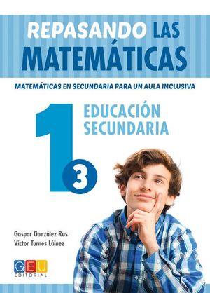 REPASANDO LAS MATEMATICAS 1.3 EDUCACIÓN SECUNDARIA