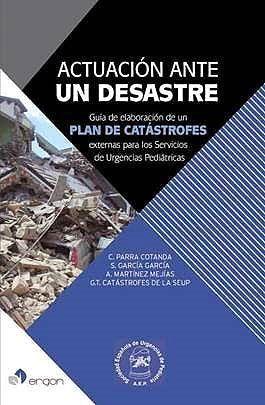 ACTUACIÓN ANTE UN DESASTRE