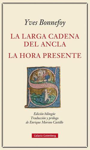 LA LARGA CADENA DEL ANCLA /  LA HORA PRESENTE