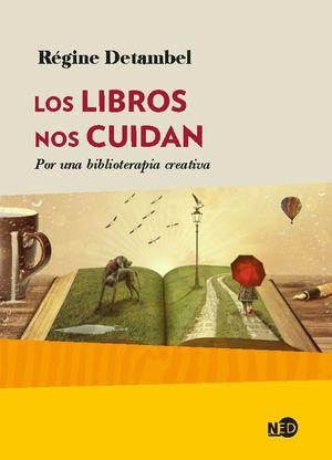 LOS LIBROS NOS CUIDAN