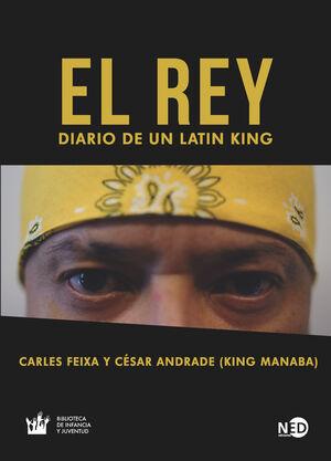 EL REY. DIARIO DE UN LATIN KING