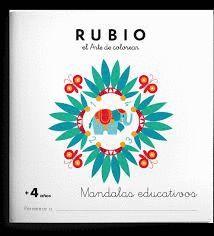 RUBIO EL ARTE DE COLOREAR. MANDALAS EDUCATIVOS + 4 AÑOS