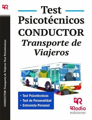 TEST PSICOTÉCNICOS. CONDUCTOR. TRANSPORTE DE VIAJEROS.