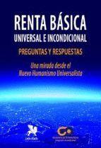 RENTA BÁSICA UNIVERSAL E INCONDICIONAL. PREGUNTAS Y RESPUESTAS