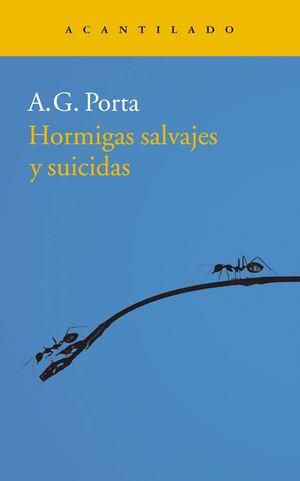 HORMIGAS SALVAJES Y SUICIDAS