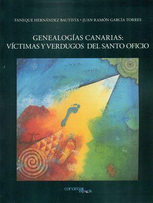 GENEALOGÍAS CANARIAS: VÍCTIMAS Y VERDUGOS DEL SANTO OFICIO