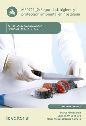 SEGURIDAD E HIGIENE Y PROTECCIÓN AMBIENTAL EN HOSTELERÍA. HOTU0109 - ALOJAMIENTO