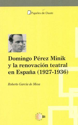 DOMINGO PEREZ MINIK Y LA RENOVACION TEATRAL EN ESPAÑA (1927-1936)