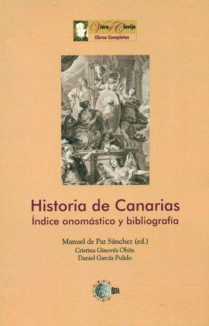HISTORIA DE CANARIAS. INDICE ONOMÁSTICO Y BIBLIOGRAFÍA