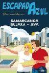 SAMARCANDA, BUJARA Y JIVA - ESCAPADA AZUL