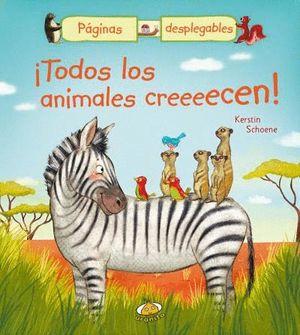 TODOS LOS ANIMALES CREEEECEN!